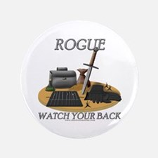 """Rogue - Watch Your Back 3.5"""" Button"""