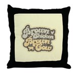 Brown Chicken Brown Cow Throw Pillow