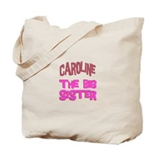 Caroline - The Big Sister Tote Bag