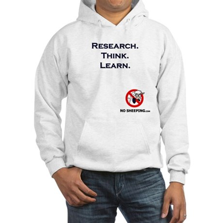 Research. Think. Learn. Hooded Sweatshirt