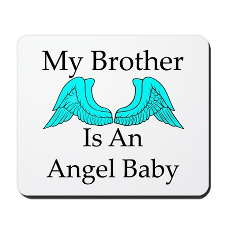 My Brother is an Angel Baby Mousepad