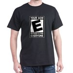 "Your Mom ""Rated E"" Dark T-Shirt"