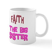 Faith - The Big Sister Mug