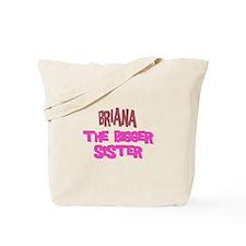 Brianna - The Bigger Sister Tote Bag