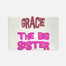 Gracie - The Big Sister Rectangle Magnet