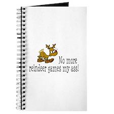 No More Reindeer Games My Ass! Journal