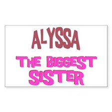 Alyssa - The Biggest Sister Rectangle Decal