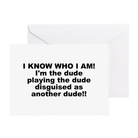 I'M THE DUDE Greeting Card