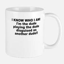 I'M THE DUDE Mug