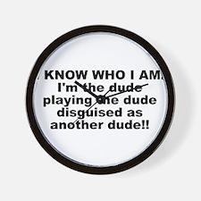 I'M THE DUDE Wall Clock
