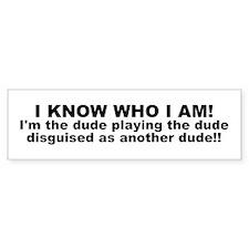I'M THE DUDE Bumper Car Sticker