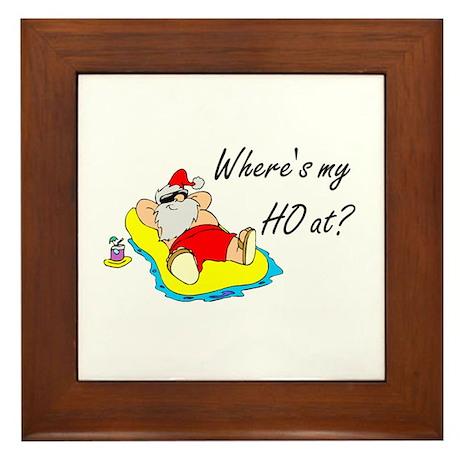 Where's My Ho At? Framed Tile