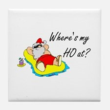 Where's My Ho At? Tile Coaster