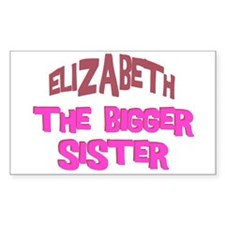 Elizabeth - The Bigger Sister Rectangle Decal