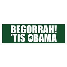 Begorrah O'Bama Bumper Bumper Sticker