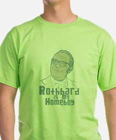 Rothbard Is My Homeboy T-Shirt