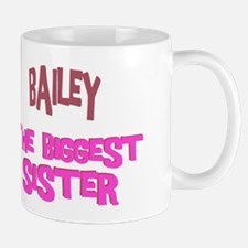 Bailey - The Biggest Sister Mug