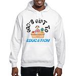 God's Gift to Education 2 Hooded Sweatshirt