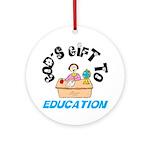 God's Gift to Education 2 Keepsake (Round)
