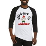 God's Gift to Gnomes Baseball Jersey