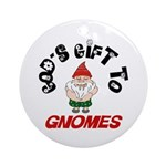 God's Gift to Gnomes Keepsake (Round)