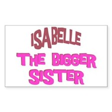 Isabelle - The Bigger Sister Rectangle Decal