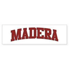 MADERA Design Bumper Bumper Sticker