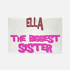 Ella - The Biggest Sister Rectangle Magnet