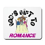 God's Gift to Romance Mousepad