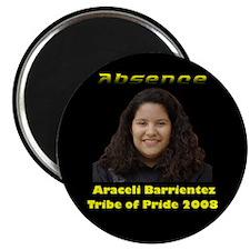 Araceli Barrientez Magnet