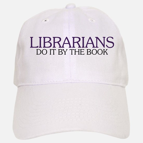 Librarians do it by the Book Baseball Baseball Cap