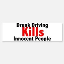 Drunk Driving Kills Bumper Bumper Bumper Sticker