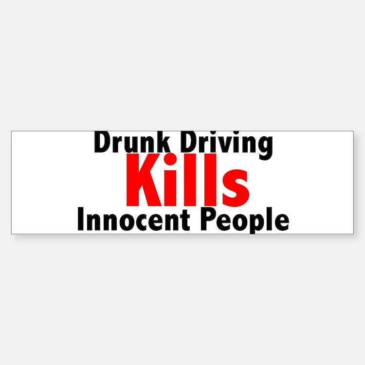 Drunk Driving Kills Bumper Bumper Bumper Sticker