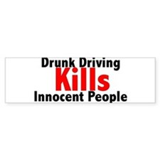 Drunk Driving Kills Bumper Bumper Sticker