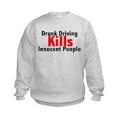Drunk Driving Kills Sweatshirt