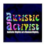 Autistic Activist v1 Tile Coaster