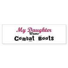 My Daughter Wears Combat Boot Bumper Car Sticker