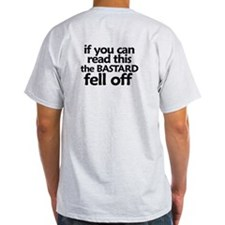 Bastard fell off T-Shirt