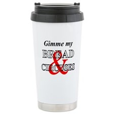 Bread & Circuses Travel Mug