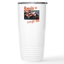 Smoke 'em Travel Mug