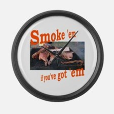 Smoke 'em Large Wall Clock
