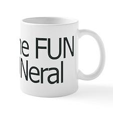 I put the FUN in FUNERAL Mug