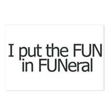 I put the FUN in FUNERAL Postcards (Package of 8)