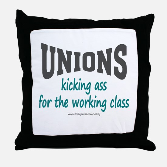 Unions Kicking Ass Throw Pillow
