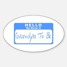 My Name Is Grandpa To Be (Blue) Oval Decal