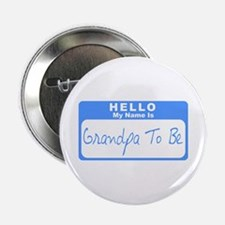 """My Name Is Grandpa To Be (Blue) 2.25"""" Button"""
