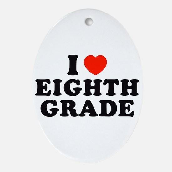 I Heart/Love Eighth Grade Oval Ornament