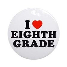 I Heart/Love Eighth Grade Ornament (Round)