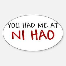 China Shirt You had me at Ni Hao Chinese Hello Sti