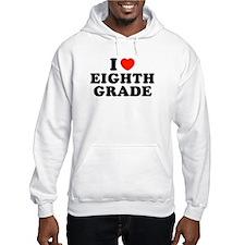 I Heart/Love Eighth Grade Hoodie